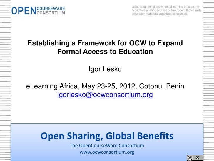 advancing formal and informal learning through the                                     worldwide sharing and use of free, ...