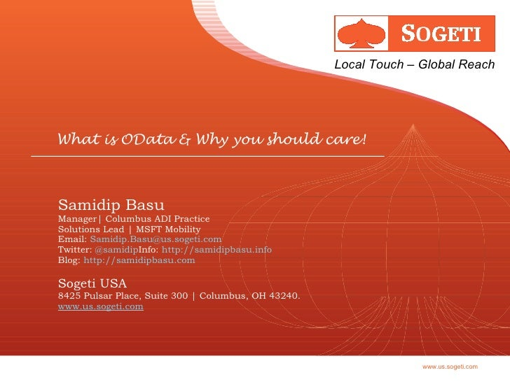 Samidip Basu Manager| Columbus ADI Practice Solutions Lead | MSFT Mobility Email:  [email_address] Twitter:  @samidip Info...