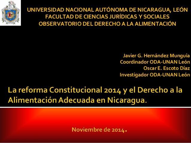 UNIVERSIDAD NACIONAL AUTÓNOMA DE NICARAGUA, LEÓN  FACULTAD DE CIENCIAS JURÍDICAS Y SOCIALES  OBSERVATORIO DEL DERECHO A LA...