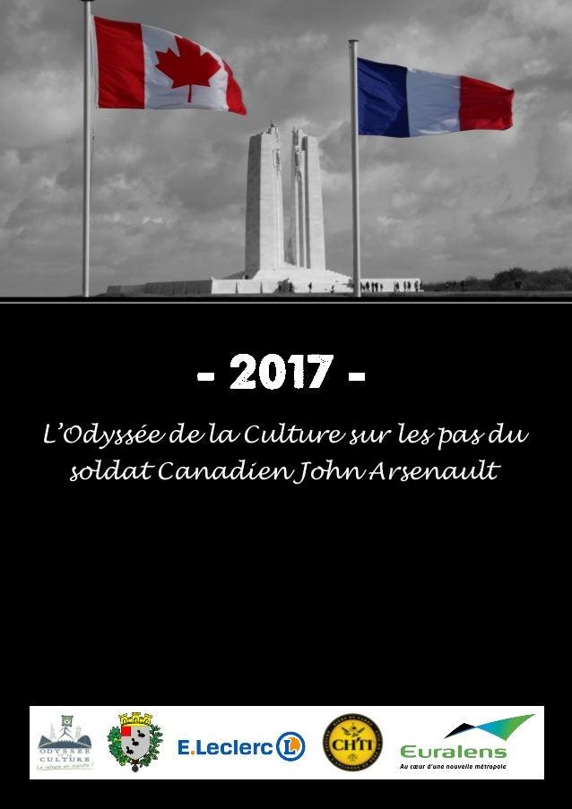 1 L'Odyssée de la Culture sur les pas du soldat Canadien John Arsenault