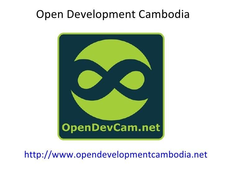 Open Development Cambodiahttp://www.opendevelopmentcambodia.net