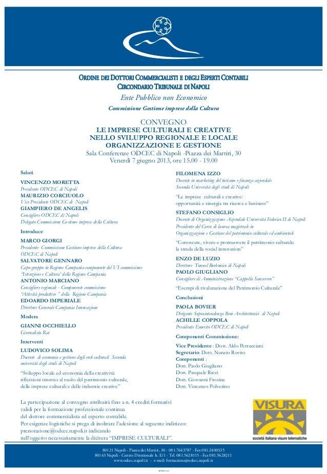 80121 Napoli - Piazza dei Martiri, 30 - 081.7643787 - Fax 081.240033580143 Napoli - Centro Direzionale Is. E/1 - Tel. 081....