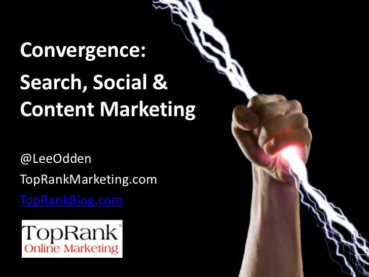 Optimize for Customers! Convergence of SEO. Social Media & Content Marketing