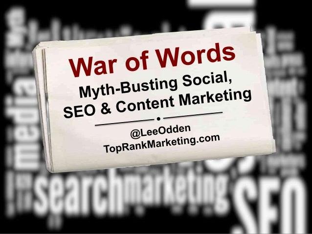 War of Words: Myth-Busting Social Media, SEO & Content Marketing