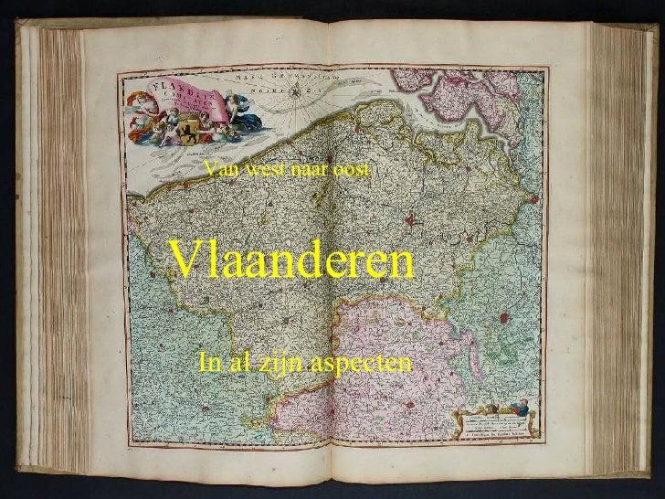 Vlaanderen  In al zijn aspecten Van   west naar oost