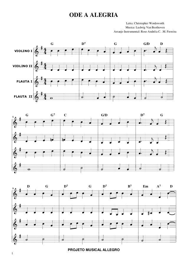 ODE A ALEGRIA Letra: Christopher Wordsworth Musica: Ludwig Van Beethoven Arranjo Instrumental: Rose Andréia C. .M. Ferreir...