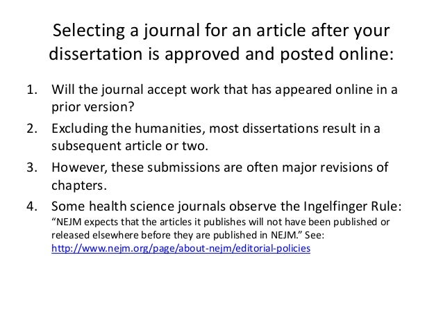 publishing dissertation journal article Is this a case of self-plagiarism publishing your dissertation in a peer review how do you write the reference of an article submitted in a journal.