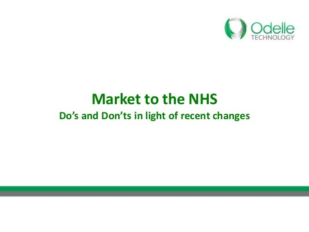 Market to the NHSDo's and Don'ts in light of recent changes