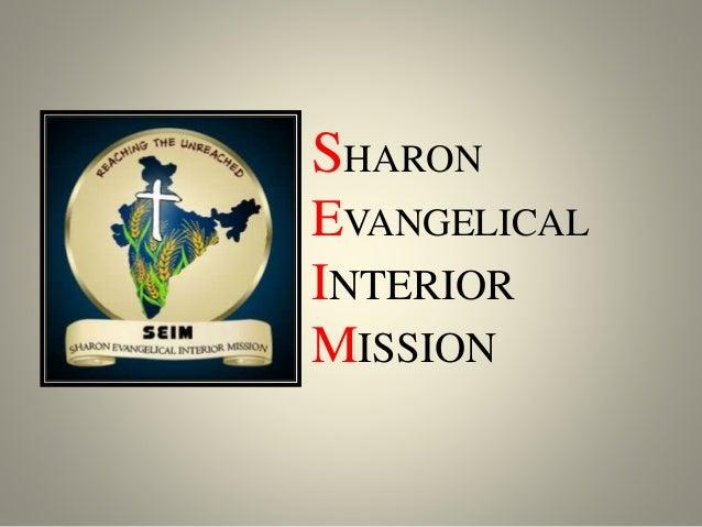 SHARON EVANGELICAL INTERIOR MISSION