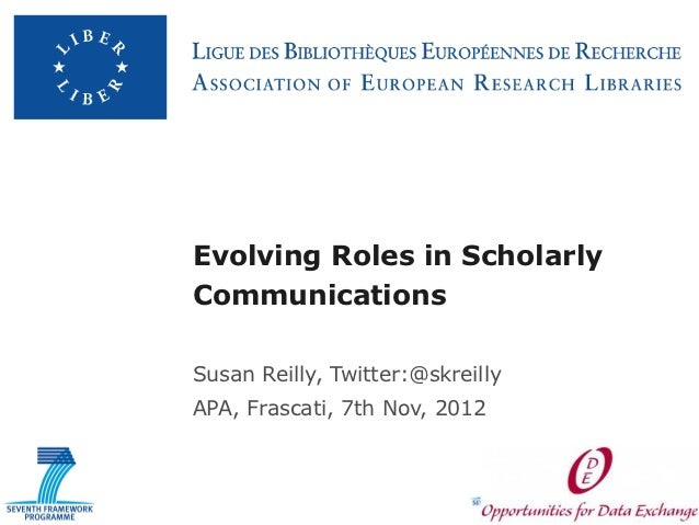 Evolving Roles in Scholarly Communications