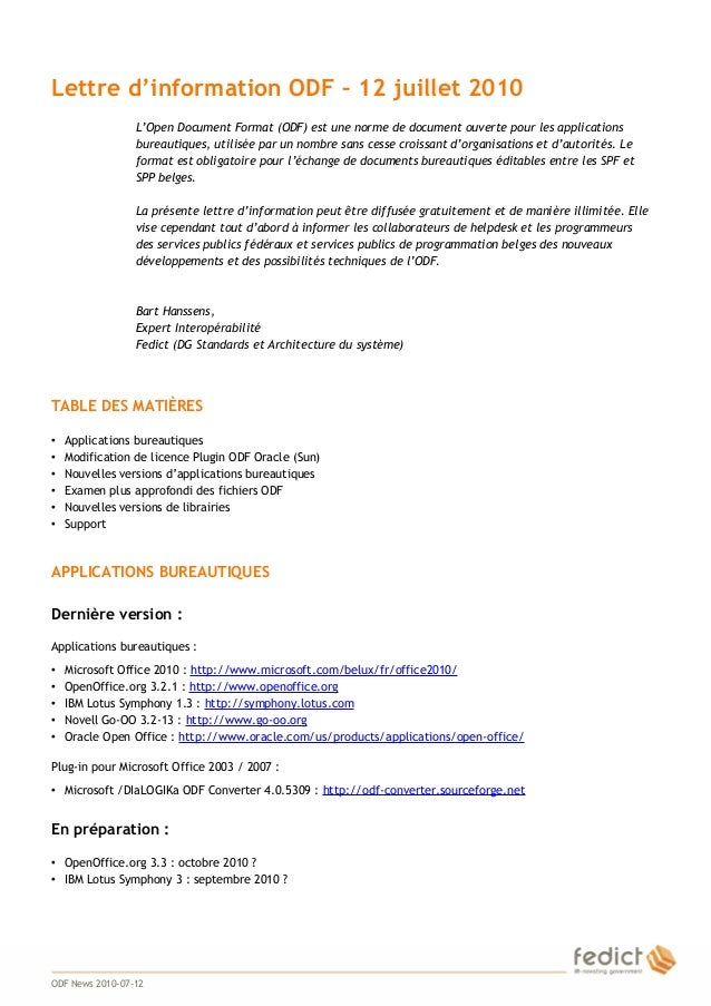1 Lettre d'information ODF – 12 juillet 2010 L'Open Document Format (ODF) est une norme de document ouverte pour les appli...