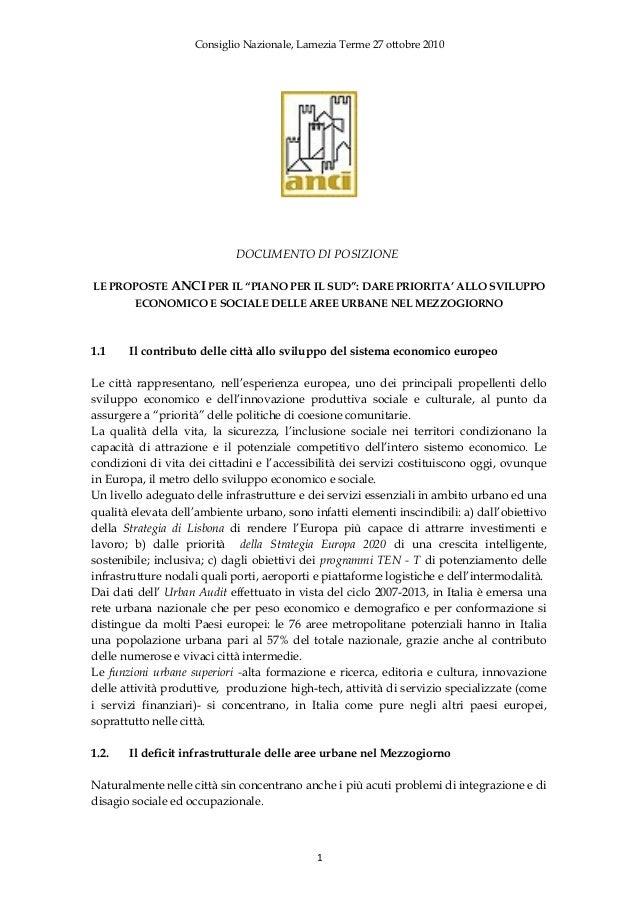 """Consiglio Nazionale, Lamezia Terme 27 ottobre 2010 DOCUMENTO DI POSIZIONE LE PROPOSTE ANCI PER IL """"PIANO PER IL SUD"""": DARE..."""