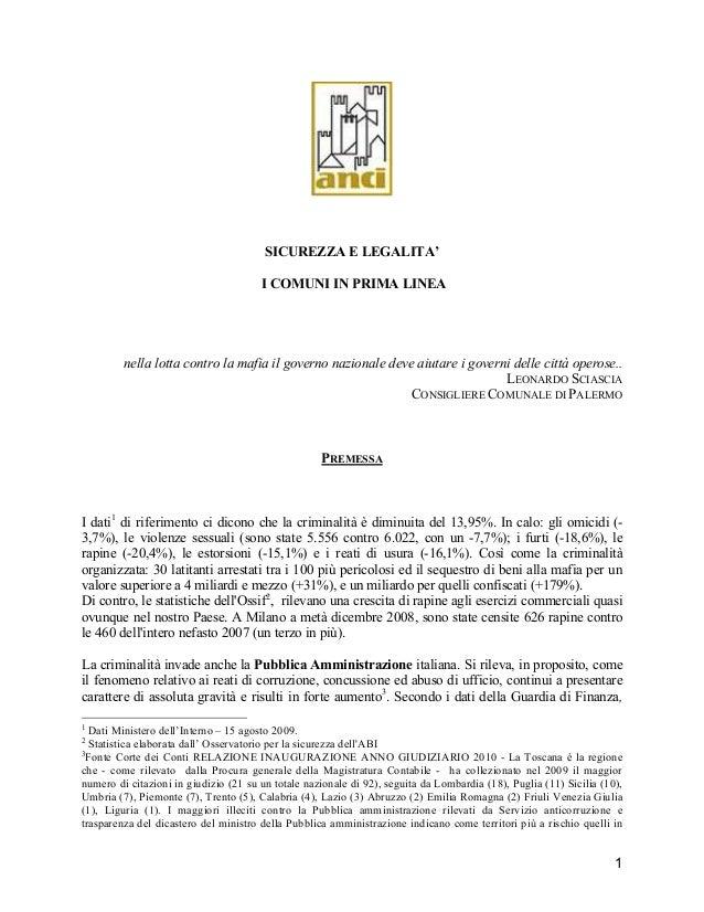 1 SICUREZZA E LEGALITA' I COMUNI IN PRIMA LINEA nella lotta contro la mafia il governo nazionale deve aiutare i governi de...