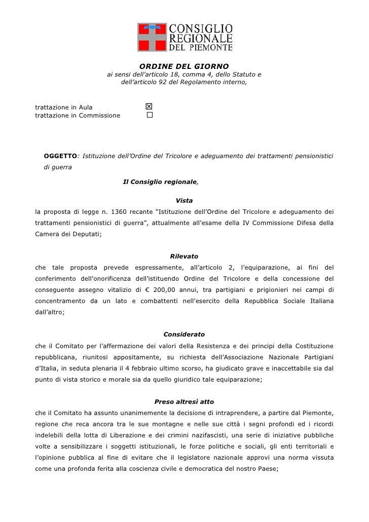 ORDINE DEL GIORNO                          ai sensi dell'articolo 18, comma 4, dello Statuto e                            ...