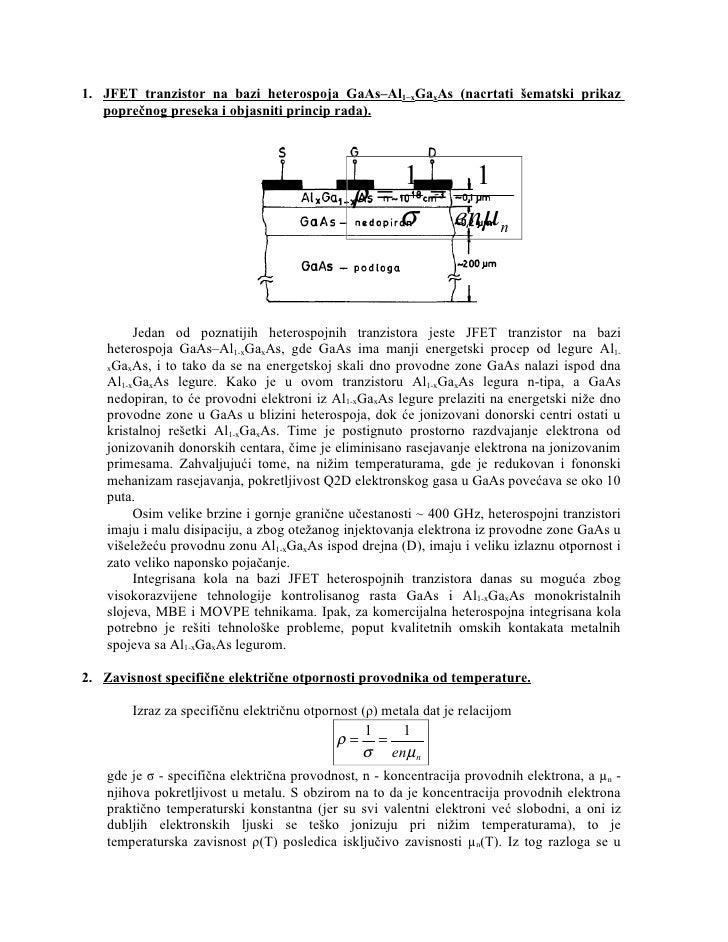 1. JFET tranzistor na bazi heterospoja GaAs–Al1−xGaxAs (nacrtati šematski prikaz    poprečnog preseka i objasniti princip ...