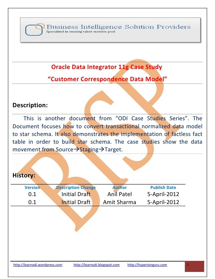 "Oracle Data Integrator 11g Case Study                    ""Customer Correspondence Data Model""Description:     This is anot..."