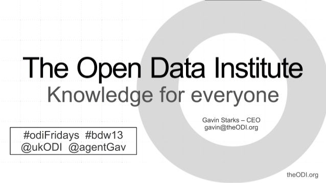The Open Data Institutecatalyse the evolution of open data cultureto create economic, environmental, and social valueOurmi...