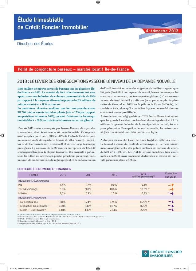 1 – Étude Trimestrielle de Crédit Foncier Immobilier – 2e trimestre 2013 UN MARCHÉ LOCATIF QUI TOURNE AU RALENTI Étude tri...