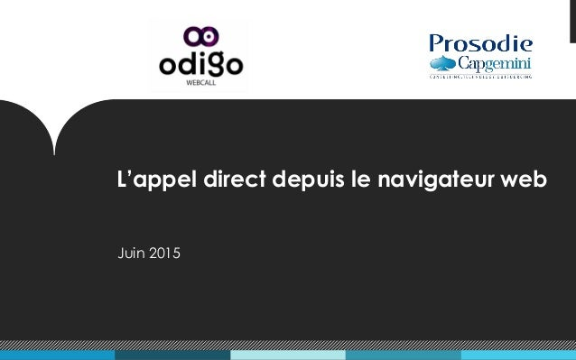 L'appel direct depuis le navigateur web Juin 2015