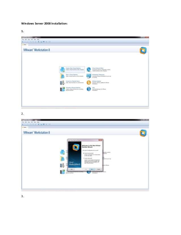 Windows Server 2008 Installation:1.2.3.