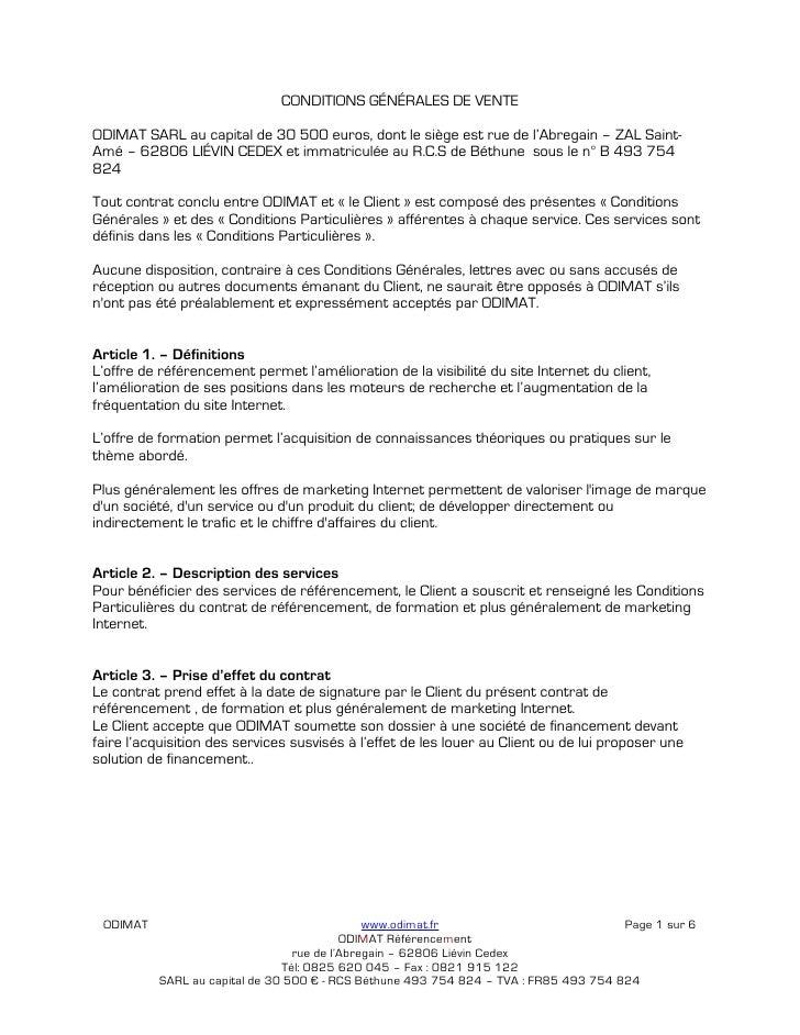 CONDITIONS GÉNÉRALES DE VENTE  ODIMAT SARL au capital de 30 500 euros, dont le siège est rue de l'Abregain – ZAL Saint- Am...