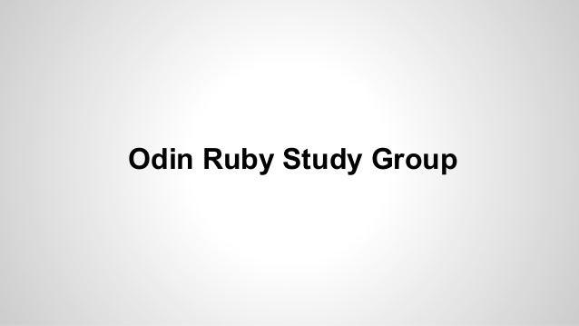Odin Ruby Study Group