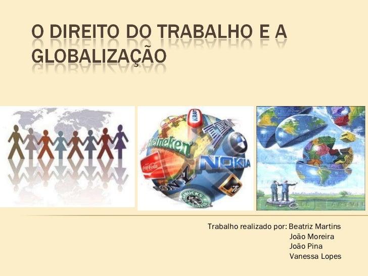 O direito do trabalho e a globalização