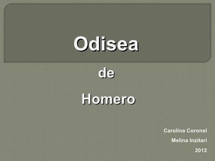 Odisea  deHomero         Carolina Coronel           Melina Inzitari                    2012