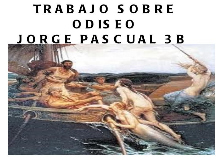 TRABAJO SOBRE ODISEO JORGE PASCUAL 3B