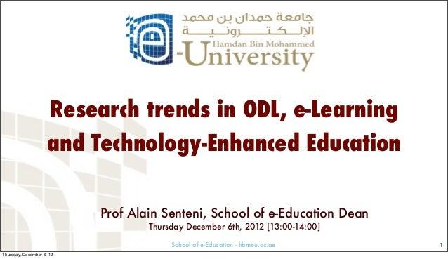 School of e-Education - hbmeu.ac.ae Prof Alain Senteni, School of e-Education Dean Thursday December 6th, 2012 [13:00-14:0...