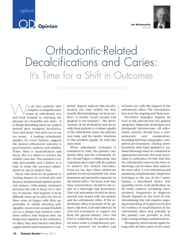 Orthodontic-Related Decalcifications & Caries