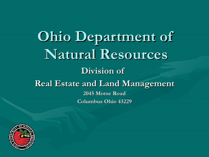 Ohio Department of Natural Resources Division of  Real Estate and Land Management 2045 Morse Road Columbus Ohio 43229