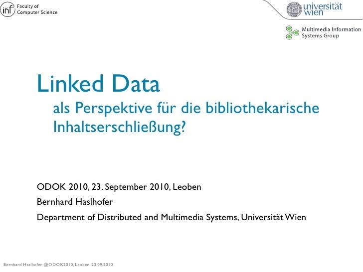Linked Data                  als Perspektive für die bibliothekarische                  Inhaltserschließung?            ...