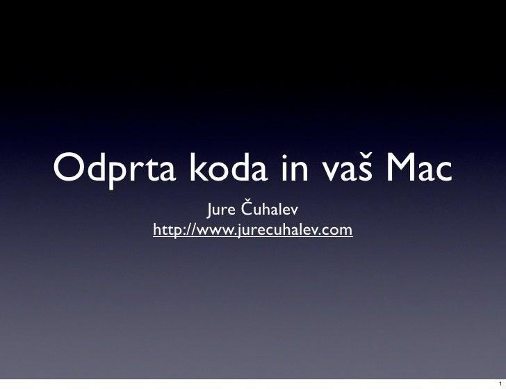 Odprta Koda in vas Mac