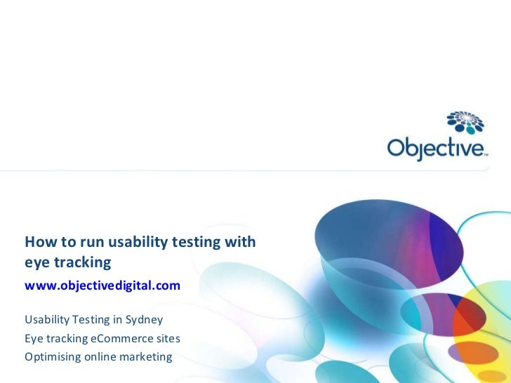 How to do usability testing and eye tracking