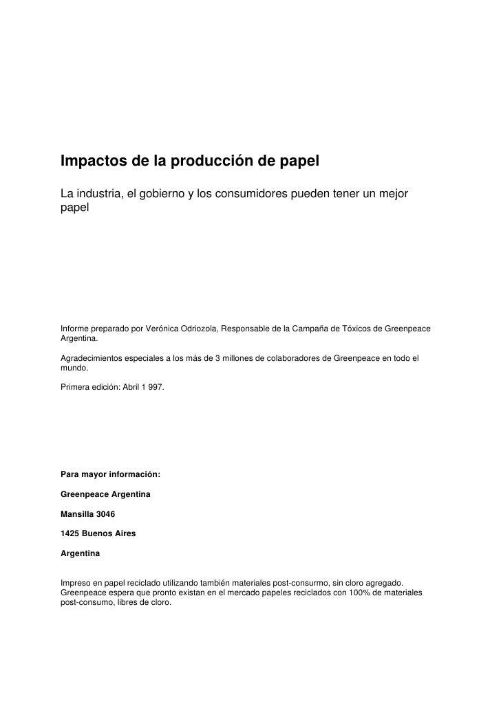 Impactos de la producción de papel  La industria, el gobierno y los consumidores pueden tener un mejor papel     Informe p...