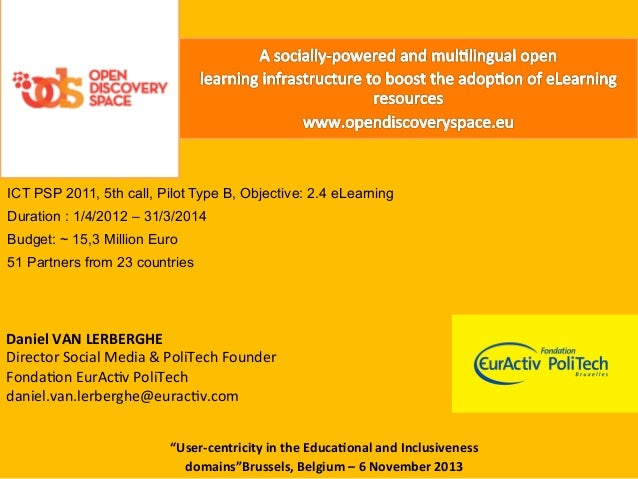 """NET-EUCEN Workshop - """"User-centricity in the Educational and Inclusiveness domains""""Brussels, Belgium – 6 November 2013"""