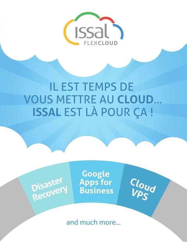 ISSAL est votre nouveau Cloud Services Provider. Avec ses ingénieurs certifiés, son accès digital, ses vigiles, sescaméras...