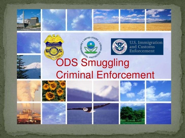 ODS Smuggling<br />Criminal Enforcement<br />