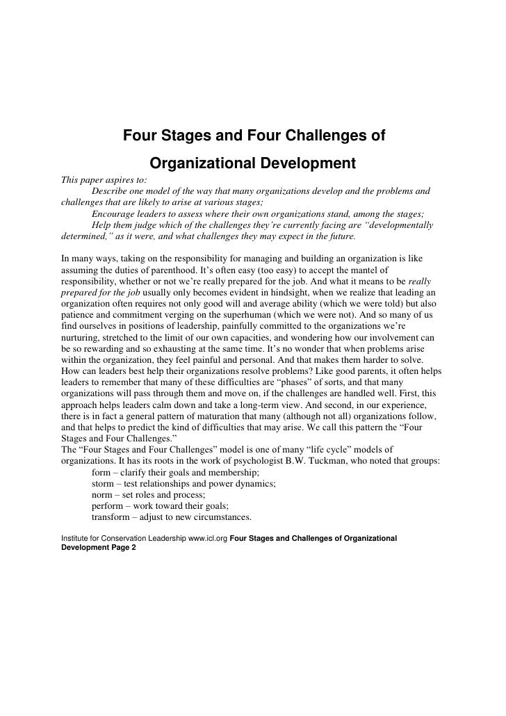Four Stages and Four Challenges of <br />Organizational Development <br />This paper aspires to: <br />Describe one model...