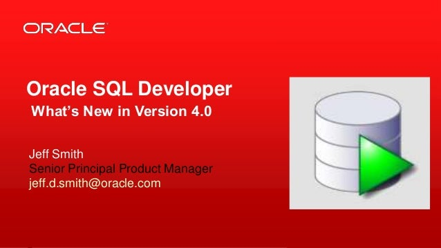 Oracle SQL Developer version 4.0 New Features Overview