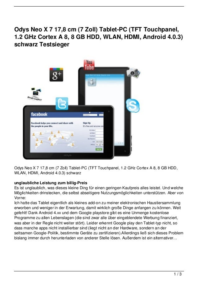 Odys Neo X 7 17,8 cm (7 Zoll) Tablet-PC (TFT Touchpanel,1.2 GHz Cortex A 8, 8 GB HDD, WLAN, HDMI, Android 4.0.3)schwarz Te...