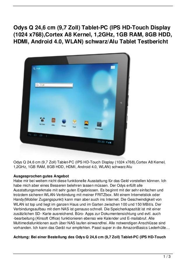 Odys Q 24,6 cm (9,7 Zoll) Tablet-PC (IPS HD-Touch Display(1024 x768),Cortex A8 Kernel, 1,2GHz, 1GB RAM, 8GB HDD,HDMI, Andr...