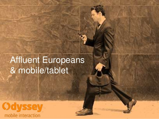 Affluent Europeans & mobile/tablet