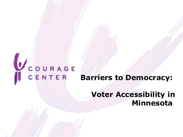 Barriers to Democracy: Voter Assessibility in Minnesota