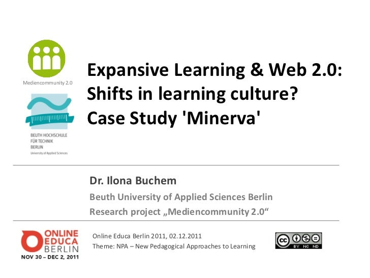 Expansive Learning & Web 2.0: Shifts in learning culture? Case Study 'Minerva'