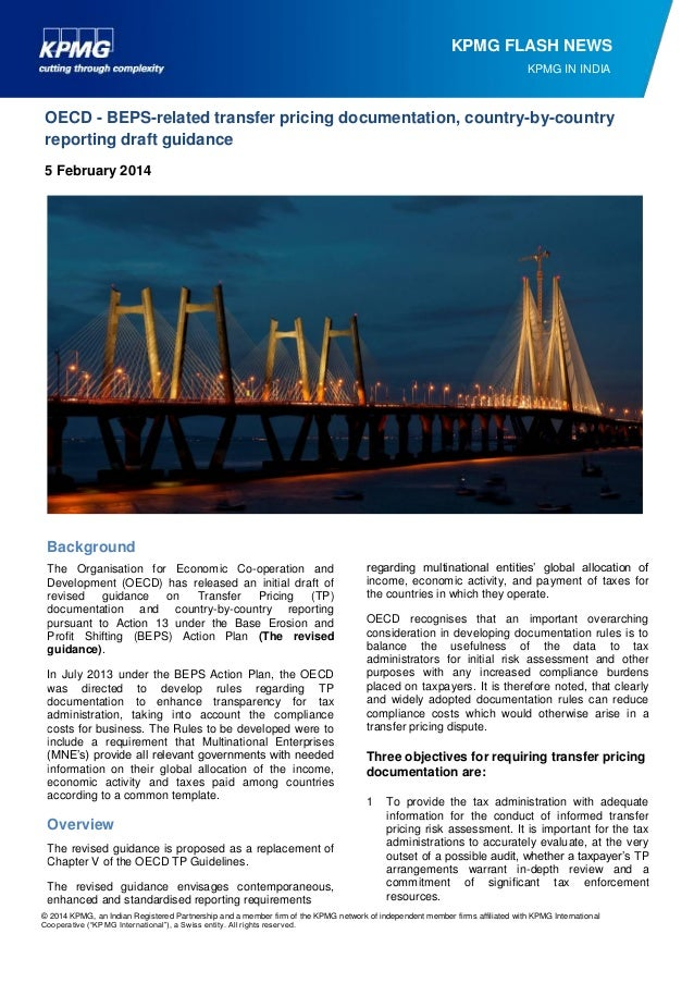 KPMG FLASH NEWS KPMG IN INDIA  OECD - BEPS-related transfer pricing documentation, country-by-country reporting draft guid...