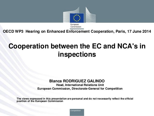 Cooperation in inspections between the European Commission and National Competition Authorities s– June 2014 meeting of the Working Party 3 of the OECD Competition Committee