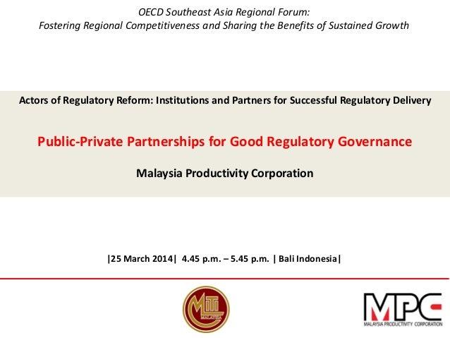 Public-Private Partnerships for Good Regulatory Governance - Dato' Mohammad Razali