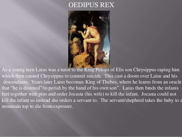 oedipus rex tragedy of fate The causes of oedipus rex_文化/宗教_人文社科_专业资料。the causes of oedipus rex's downfall 黎翠婷 学号:151202107 电话.